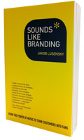 SOUNDS LIKE BRANDING™ » Blog » Brands the gateway to
